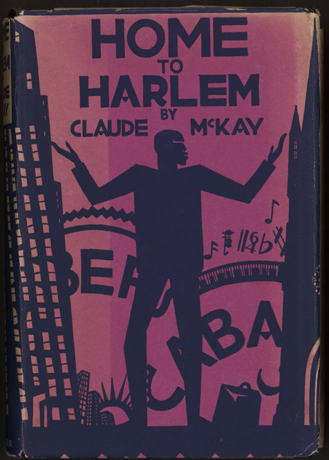 """Claude McKay and the """"Making of Home to Harlem"""""""