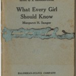 """What Every Girl Should Know"" pamphlet by Margaret Sanger. 1922."