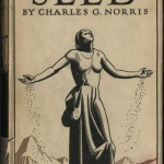 """Seed: A Novel of Birth Control,"" by Charles G. Norris."