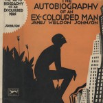 """James Weldon Johnson. """"The Autobiography of an Ex-Colored Man."""" Alfred. A. Knopf."""