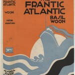 "Basil Woon. ""Frantic Atlantic,"" third printing. Alfred A. Knopf."
