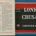 """Chester Himes. """"Lonely Crusade."""" Alfred A. Knopf."""