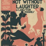 """Langston Hughes. """"Not Without Laughter."""" Alfred A. Knopf."""