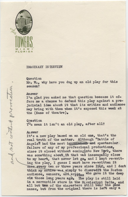 "Tennessee Williams's imaginary interview with himself about his constant rewriting of his first significant play ""Battle of Angles."" Copyright ©2011 by the University of the South. Reprinted by permission of Georges Borchardt, Inc. All rights reserved."