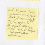 """Three post-it notes with one of Denis Johnson's draft fragments for """"Train Dreams."""""""