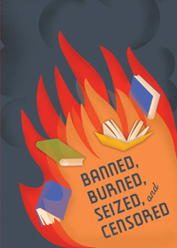 """Recommended Reading: Books from the """"Banned, Burned, Seized, and Censored"""" exhibition"""