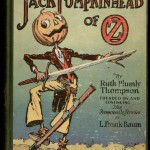 """Jack Pumpkinhead of Oz"" by Ruth Plumly Thompson. 1929."