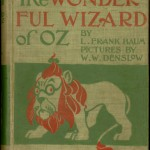 "First edition, second state of L. Frank Baum's ""The Wonderful Wizard of Oz"" (Chicago: George Hill, 1900)."