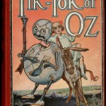 """Tik-Tok of Oz"" by L. Frank Baum. Chicago, Reilly & Lee, 1914."