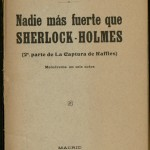 The international appeal of Sherlock Holmes became clear early. This play, the second in a series, premiered in Barcelona in 1909. Ellery Queen book collection.