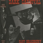"After being rejected by Alfred A. Knopf, Ray Bradbury's first novel, ""Dark Carnival,"" was published by Arkham House, a press associated with H.P. Lovecraft and his circle of fellow science fiction writers. ""Dark Carnival"" was printed as a limited edition of only 3,000 copies, making first editions of the novel some of the most rare books in the history of sci-fi literature. Ellery Queen book collection."