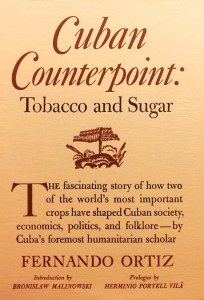 "Cover of ""Cuban Counterpoint: Tobacco and Sugar"" by Fernando Ortiz."