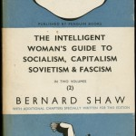 """The Intelligent Woman's Guide to Socialism, Capitalism, Sovietism & Fascism"" by George Bernard Shaw. 1937. In 1937, Allen Lane expanded Penguin Books to include a ""Pelican"" imprint that specialized in non-fiction titles. George Bernard Shaw's 1937 political tract ""The Intelligent Woman's Guide to Socialism, Capitalism, Sovietism & Fascism"" was the first book published by Penguin under its Pelican imprint. For this edition Shaw wrote a new introduction on the subjects of bolshevism and fascism. His introduction became the first original writing published by Penguin and thus a forerunner of the ""paperback original"" that came to dominate the paperback book trade in later years."
