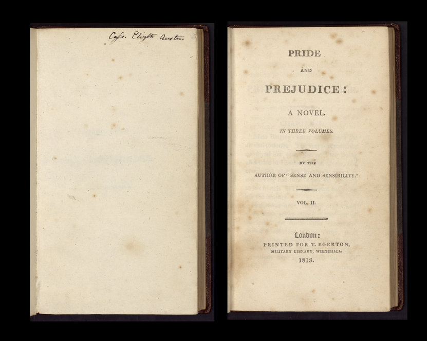"The Ransom Center holds a family copy of ""Pride and Prejudice"" formerly owned by Jane Austen's sister Cassandra. Volume 2 of the book is inscribed as ""Cass. Elizth Austen."""