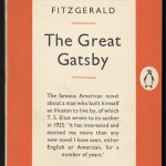 "The Great Gatsby"" (Harmondsworth, England: Penguin, 1950). This edition is the classic Penguin look of the 1940s and 1950s."