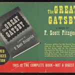 "Armed Services Edition of ""The Great Gatsby."" These editions were were small, compact, paperback books printed by the Council on Books in Wartime for distribution within the American military during World War II. The books were meant to provide entertainment to soldiers overseas."