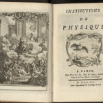 "Title page and engraving from the Ransom Center's copy of ""Institutions de physique,"" by Émilie de Breteuil, marquise du Châtelet (1740), an item from the Desmond Flower collection of Voltaire."