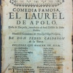 Early zarzuela by Calderon de la Barca first represented in the mid seventeenth century, printed in 1726.