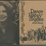"The book jacket of the first American edition of ""Dance of the Happy Shades"" (New York: McGraw-Hill, 1973)."
