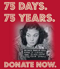 "75 Years, 75 Days: Donate now to support the fall 2014 ""Gone With The Wind"" exhibition"