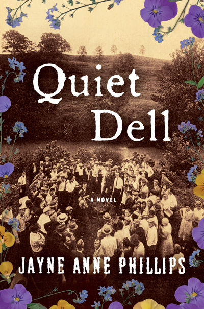 "Cover of Jayne Anne Phillips's new novel ""Quiet Dell."""