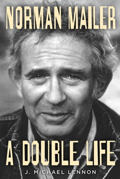 "Cover of ""Norman Mailer: A Double Life"" by J. Michael Lennon."