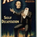 "Poster from magicians collection for ""Kellar in His Latest Mystery/Self Decapitation"" printed by Strobridge Lithographing Company in 1898."