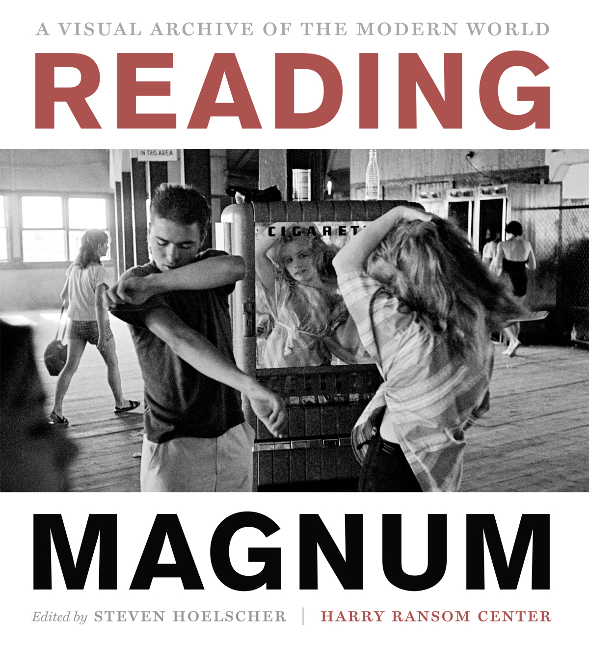"Cover of ""Reading Magnum,"" edited by Steven Hoelscher and published by University of Texas Press."