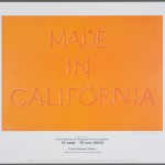 "Poster for the 2003 exhibition ""Made in California"" at the Todd Madigan Gallery at California State University, Bakersfield."