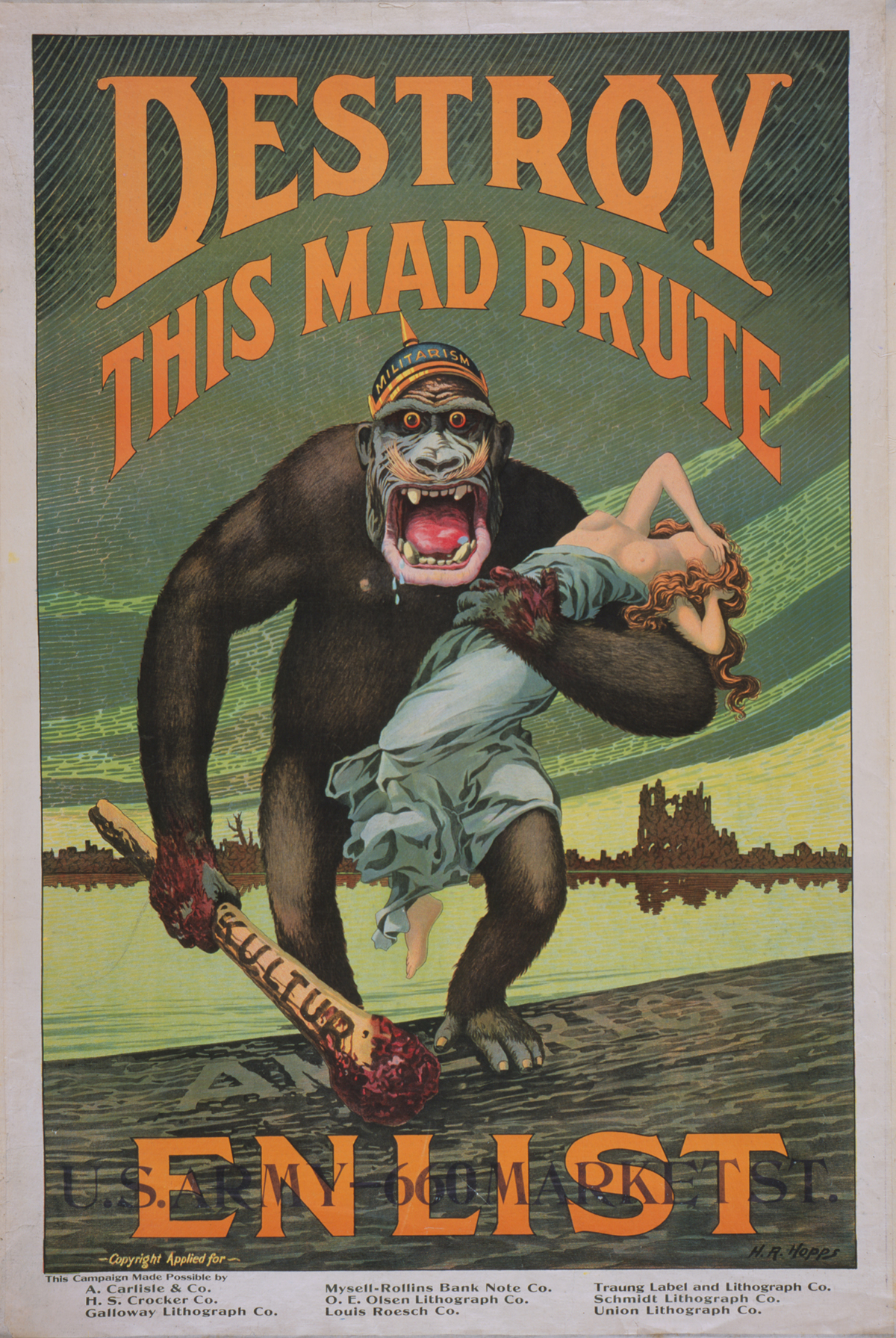 "Harry R. Hopps (1869–1937). ""Destroy This Mad Brute.  Enlist – U.S. Army."" 1917. Lithograph. 106 x 71 cm."