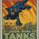 "August William Hutaf (1879–1942). ""Treat 'em rough. Join the tanks."" 1917. Lithograph. 104 x 70 cm."