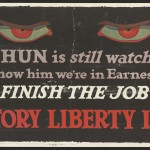 "Unknown artist. ""The Hun is still watching!"" 1917. Lithograph. 28 x 53.5 cm."