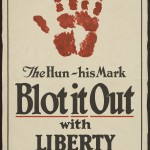"James Allen St. John (1872–1957). ""The Hun. His mark. Blot it out with Liberty Bonds."" 1917. Lithograph. 76.5 x 50 cm."