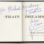 "Autographed copy of Denis Johnson's ""Train Dreams."" Photo by Pete Smith."