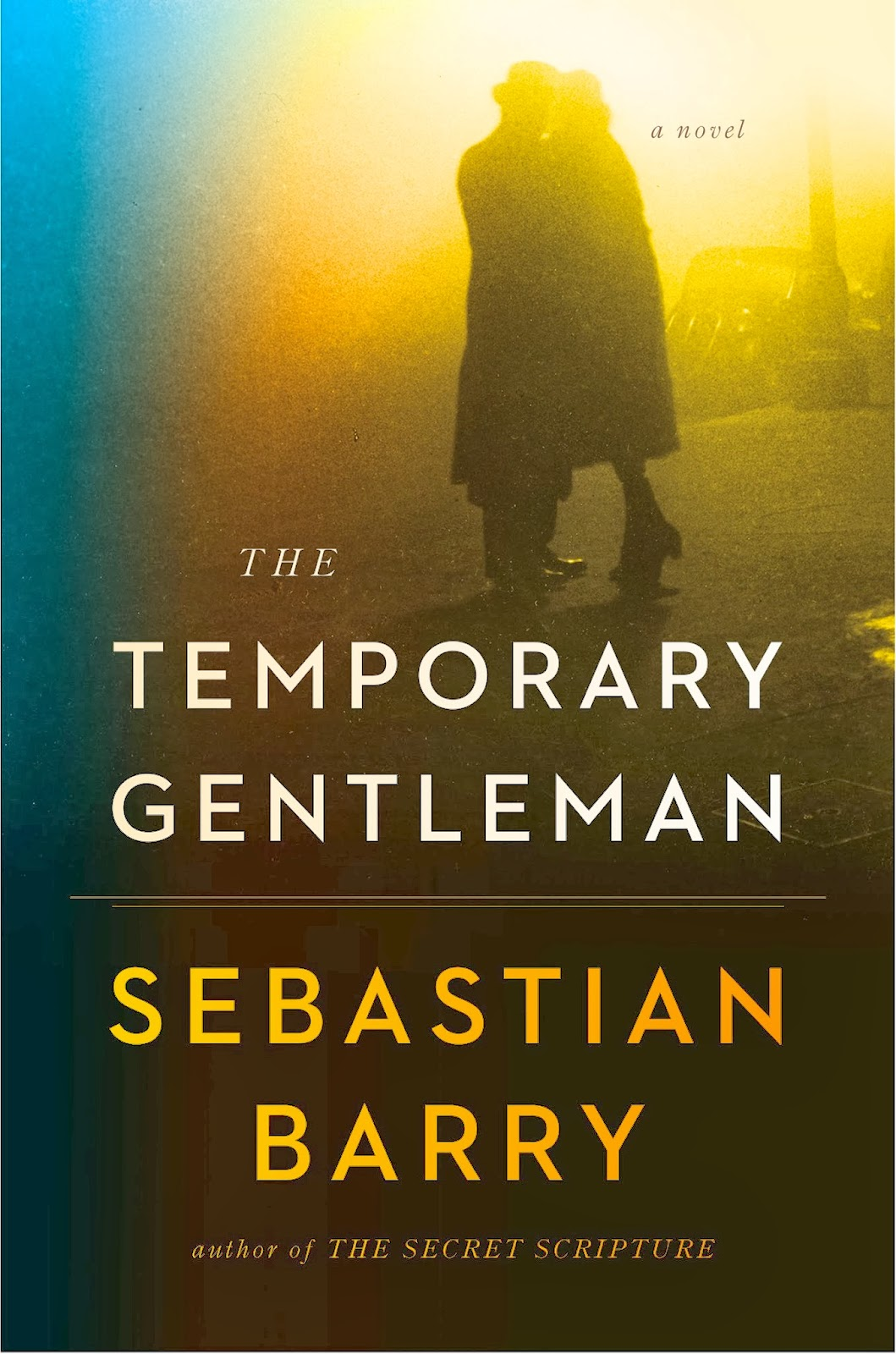 "Cover of Sebastian Barry's new novel ""The Temporary Gentleman."""