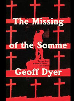 "Enter to win a signed copy of Geoff Dyer's ""The Missing of the Somme"""