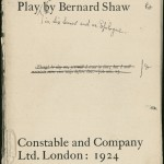Though Shaw made these revisions in September 1923, since he had not yet begun work on the Preface, and Constable & Co. were aware that this was to be a substantial undertaking, 1924 is printed here as the prospective date of publication.