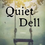 "Cover of Jayne Anne Phillips's ""Quiet Dell."""