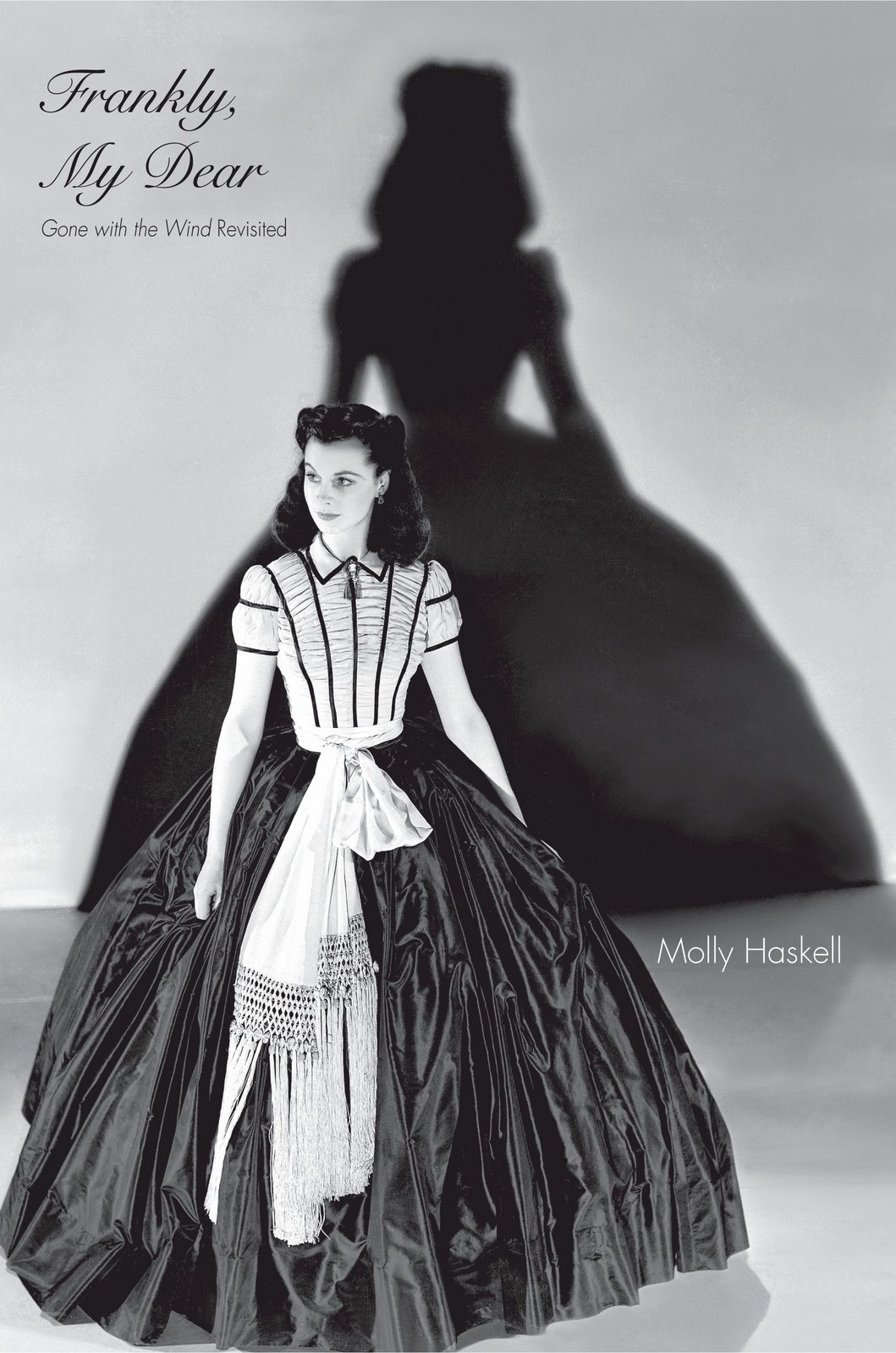 "Cover of Molly Haskell's ""Frankly My Dear: 'Gone With The Wind' Revisited."""