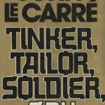 "Cover of American edition of John le Carré's 1974 thriller ""Tinker, Tailor, Soldier, Spy."""