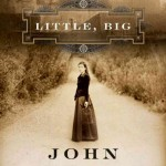 "Cover of ""Little, Big"" by John Crowley"