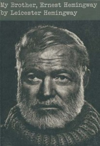 Cover art for a first edition of My Brother, Ernest Hemingway (1962). Harry Ransom Center.