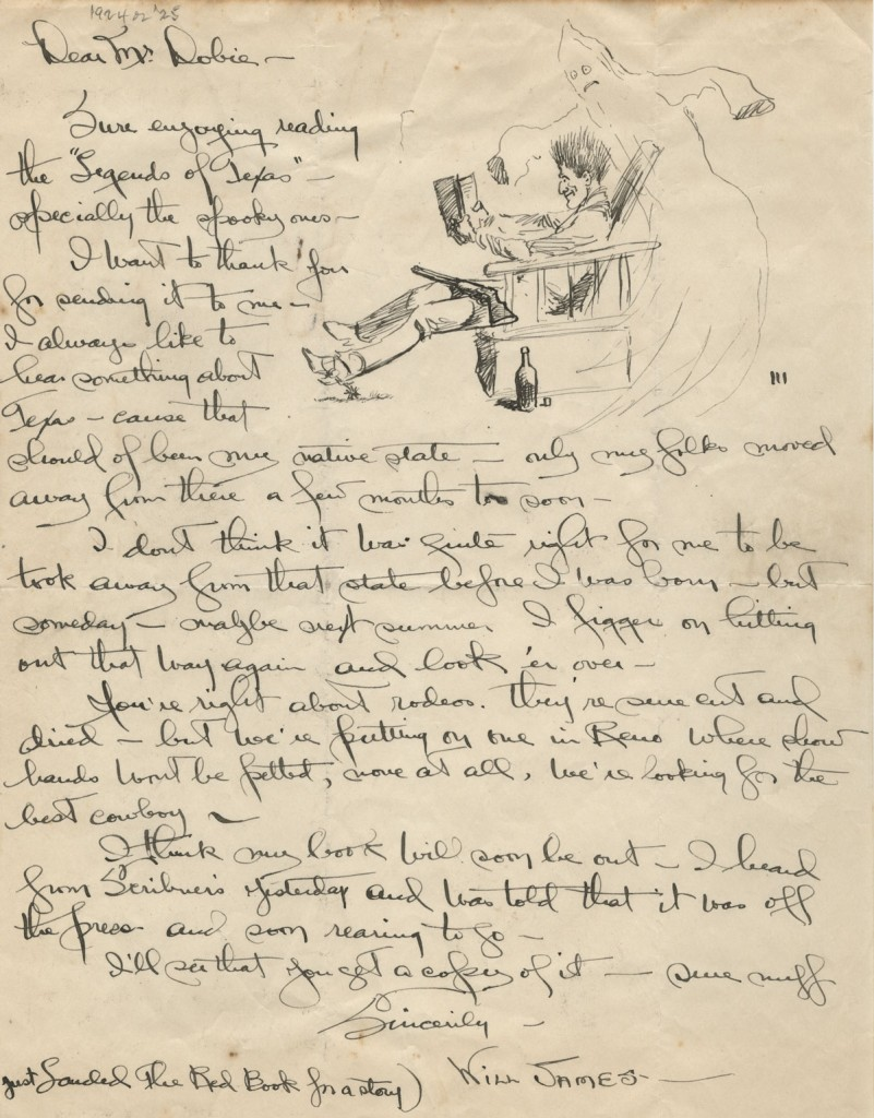 "Will James, 1892-1942. Illustrated letter to J. Frank Dobie, April 27, 1923. The Will James Society describes James as a ""cowboy, cattle rustler, and beloved author and artist of the American West."""