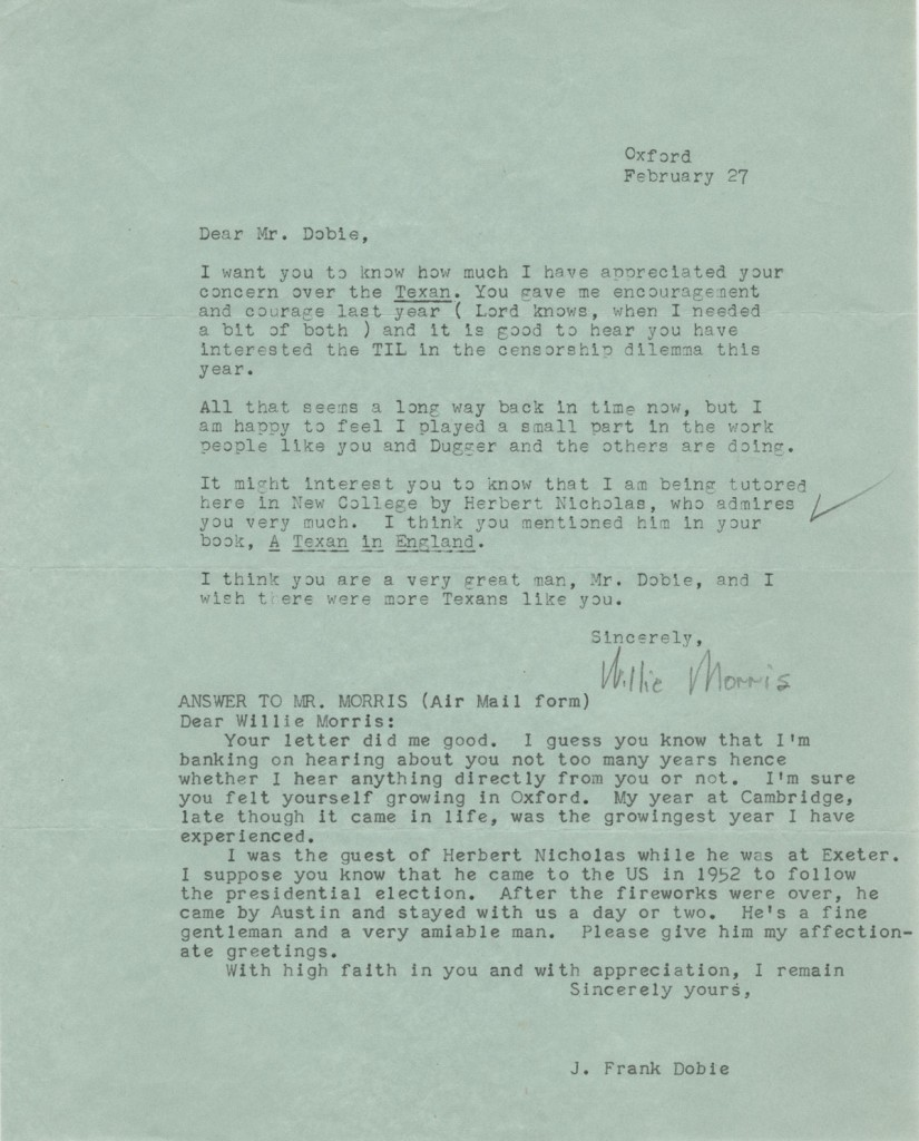 Willie Morris, 1934-1999. Letter to J. Frank Dobie, February 27, 1957. American author who was editor of the Daily Texan in 1956, writing from England where he was studying on a Rhodes Scholarship.