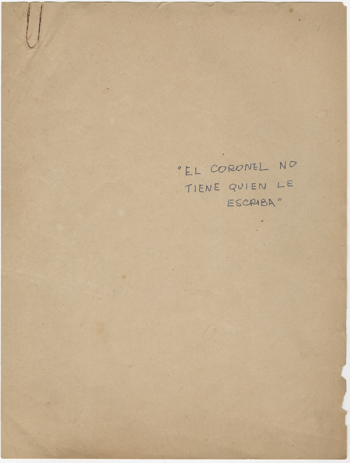 The cover of the carbon typescript of El coronel no tiene quien le escriba [No One Writes to the Colonel], 1957.