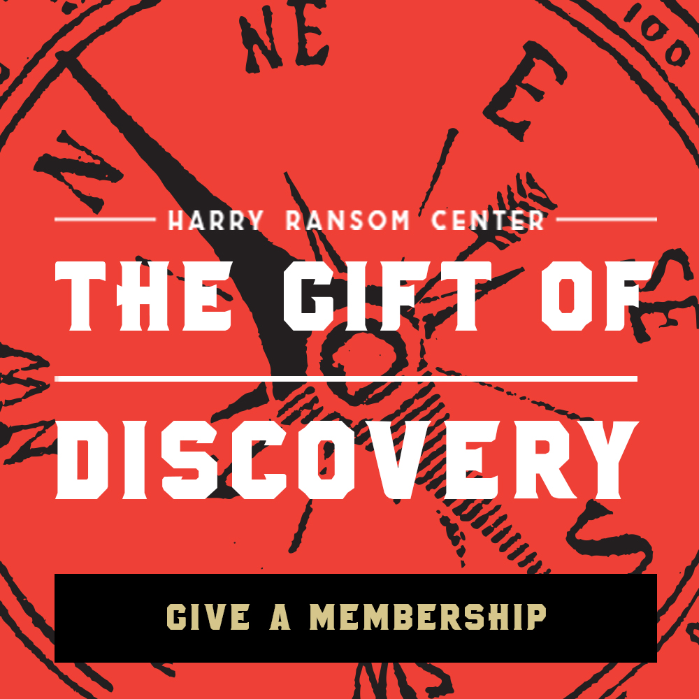Give the gift of discovery with a Harry Ransom Center membership
