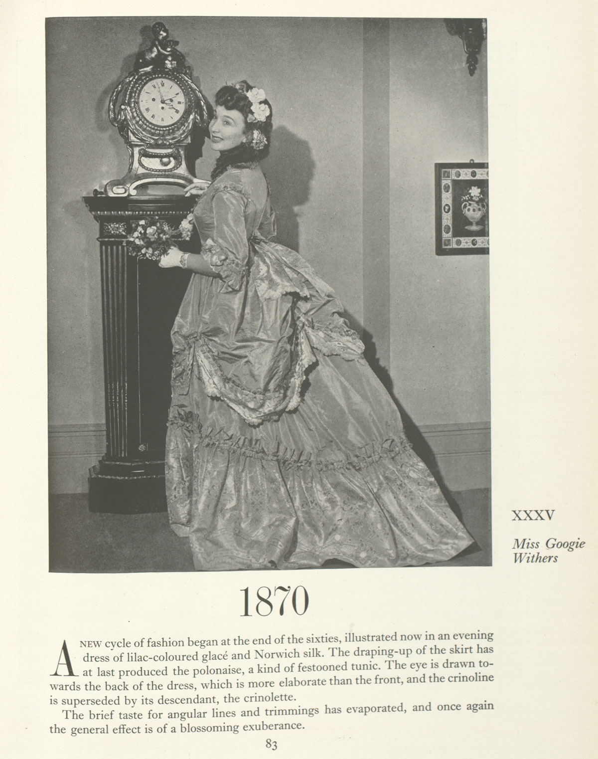Actress Googie Withers wearing a gown dating from 1870 in Doris Langley Moore's The Woman in Fashion (1949). Photograph by Felix Fonteyn.