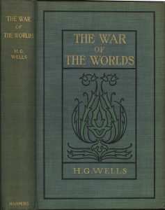 "H.G. Wells, ""The War of the Worlds"" (1898). New York, London, Harper & Brothers. From the L.W. Currey Science Fiction and Fantasy Collection at the Harry Ransom Center; inscribed: S. Willson Bailey."