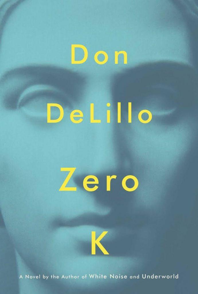 Zero K DeLillo