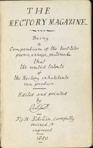 Charles Lutwidge Dodgson, 1832-1898, The Rectory Magazine, 1850, manuscript. Charles Lutwidge Dodgson Collection, Harry Ransom Center.
